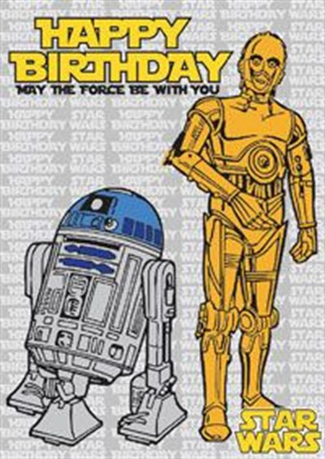 printable birthday cards star wars star wars birthday cards c3po and r2d2 print for free