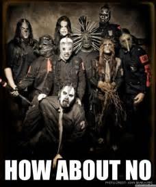 Slipknot Memes - slipknot meme memes