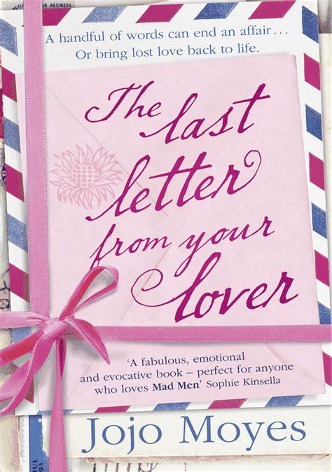 the last letter from your lover a novel jojo moyes the shelf