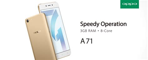 Oppo A71 3gb a new oppo a71 3gb variant with upgraded storage space is now available at digi for rm699