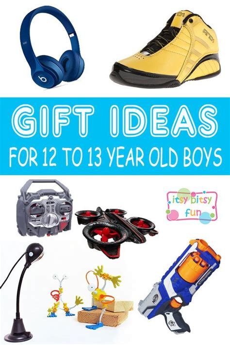 best gifts for 12 year boys in 2017 12th birthday birthdays and boys
