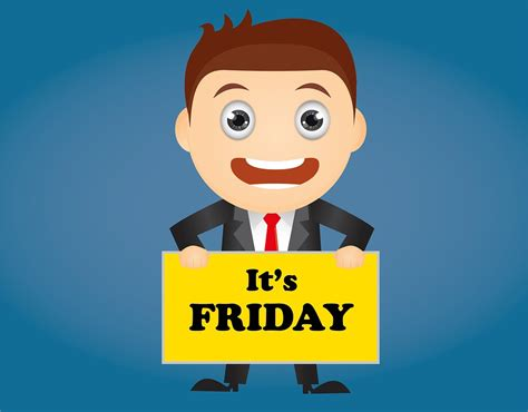 Friday Date by Friday Is The Best Day Of The Week Earningstation411