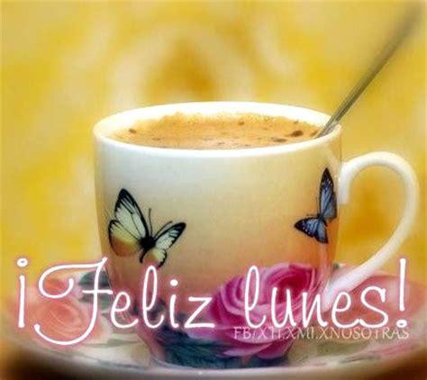 imagenes lunes y cafe im 225 genes etiquetadas con feliz lunes p 225 gina 3 im 225 genes