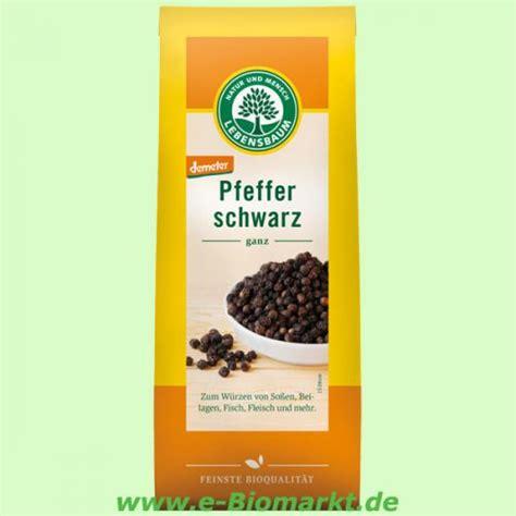 Garten Versand 1410 by Lebensbaum Pfeffer Schwarz Ganz E Biomarkt Bio Shop