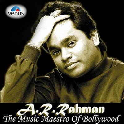 ar rahman urvashi mp3 download a r rahman the music maestro of bollywood