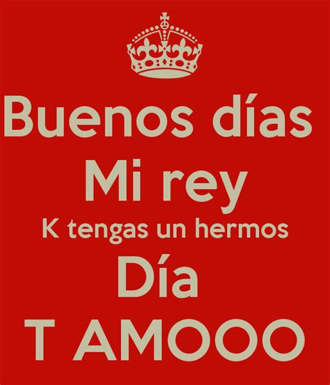 imagenes buenos dias mi rey good morning wishes in spanish pictures images page 5