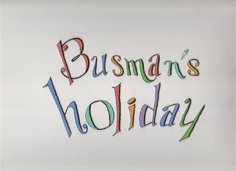 busmans holiday a busman s holiday pam o brien s blog