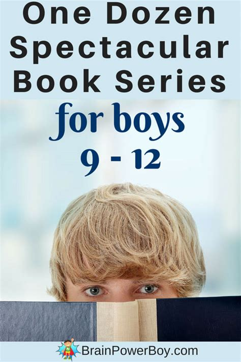 the book of boys just for books a dozen spectacular book series for 9 12 year boys