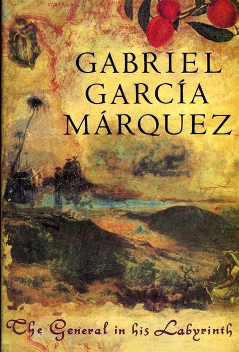 the general in his gabriel garc 237 a m 225 rquez s best sellers kidstart magazine kidstart magazine