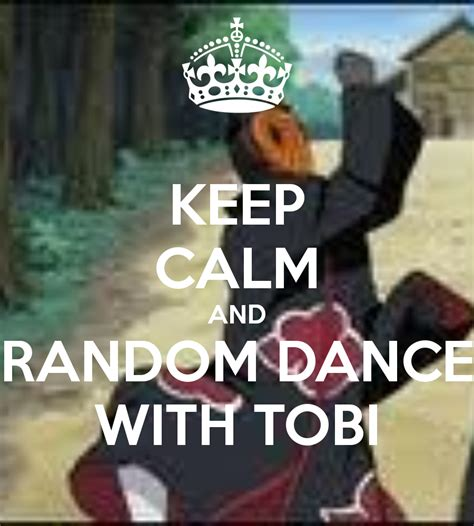 keep calm and random with tobi d by