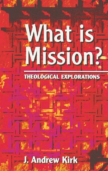 intercultural theology volume 2 theologies of mission missiological engagements books what is mission theological explorations