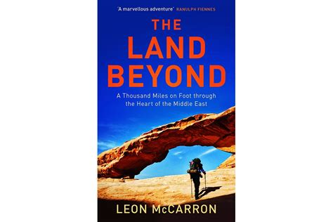 the land beyond a thousand on foot through the