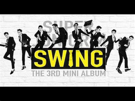 swing super junior m mp3 super junior m swing full album youtube