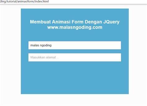 membuat form login jquery membuat animasi form dengan jquery malas ngoding