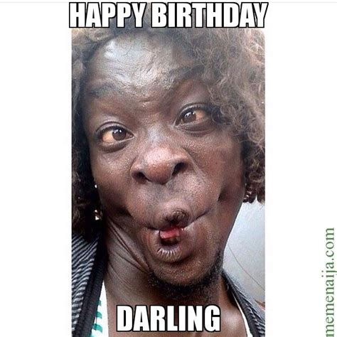 Meme Funny Face - happy birthday darling meme funny face 65174 memeshappen