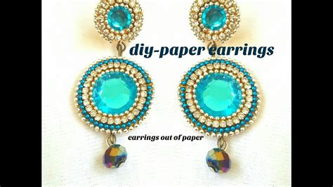 How To Make Earrings Out Of Paper - how to make paper earrings wear earrings made out