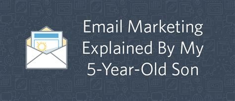 Email Marketing 5 by Email Marketing Explained By My 5 Year Constant