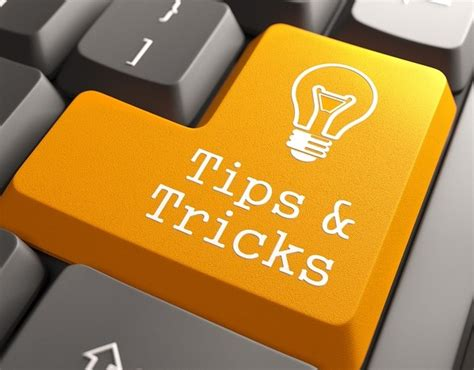 tips and tricks tips tricks