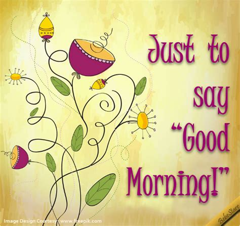 good morning greetings flashgood morning e cards good just good morning free good morning ecards greeting