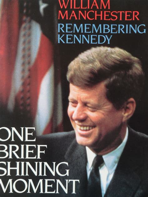 biography of john f kennedy summary remembering kennedy one brief shining moment john f