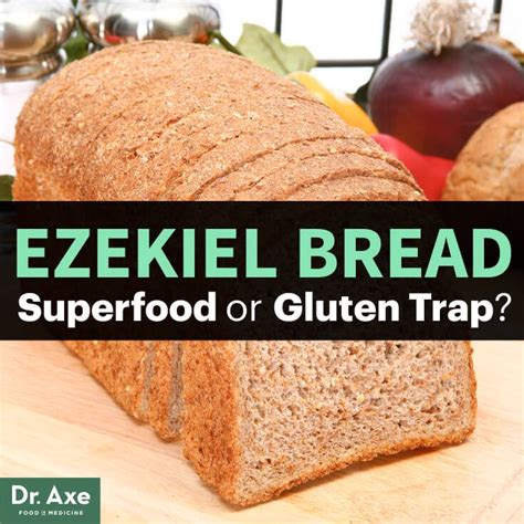 does whole wheat have gluten ezekiel bread superfood or gluten trap dr axe