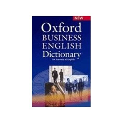 oxford business english dictionary for oxford business english dictionary cd rom englishbooks cz