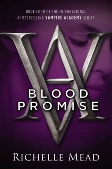 lissa a story about promise friendship and revolution ethnographic books blood promise academy series 4 by richelle mead