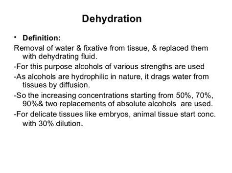 dehydration definition 16 histotechniques 2