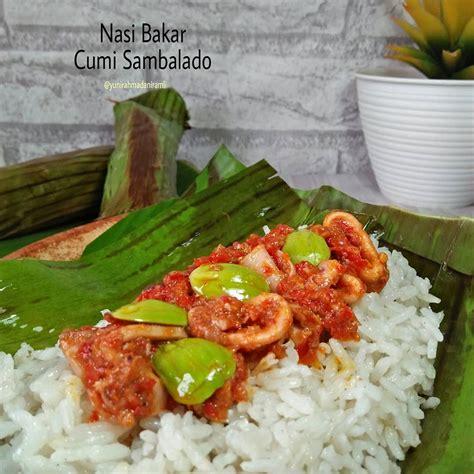 resep nasi bakar cumi sambalado  makan malam spesial