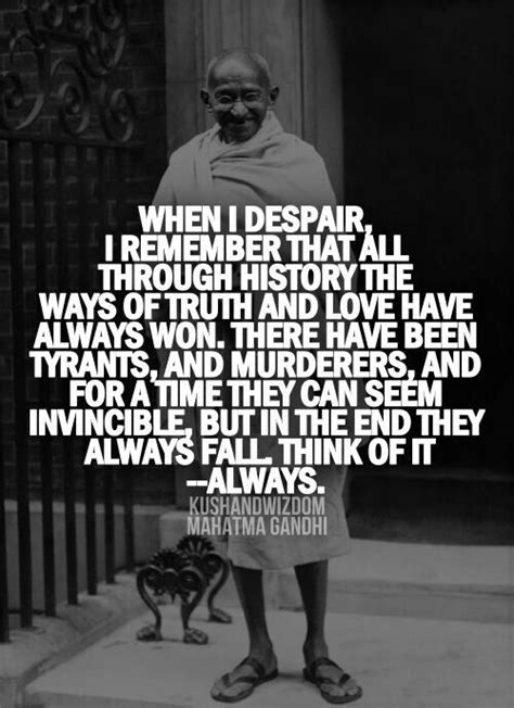 """Good wins. """"When I despair, I remember that all through"""
