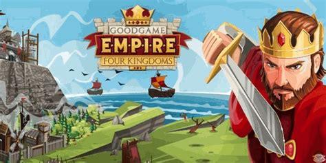 goodgame empire mod apk empire four kingdoms 187 free android games