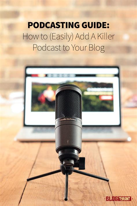 Your Guide To Pod by Podcasting Guide How To Add A Killer Podcast To Your