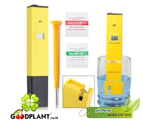 Ph Meter Alat Ukur Keasaman Air Nutrisi Hidroponik ph meter toko peralatan dan kebun hidroponik goodplant yogya