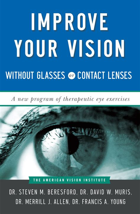 better vision improve your vision without glasses or contact lenses