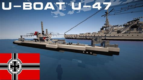 MINECRAFT U-BOAT TUTORIAL - U-47 - TYPE VIIB - YouTube U Boat
