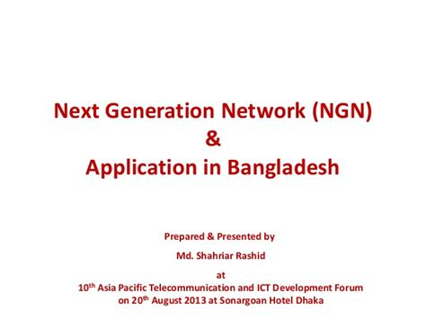 The Next Generation Of Ict Network Ngn Ftth M2m Wsn Iot Firdaus ngn by sopnil sarowar