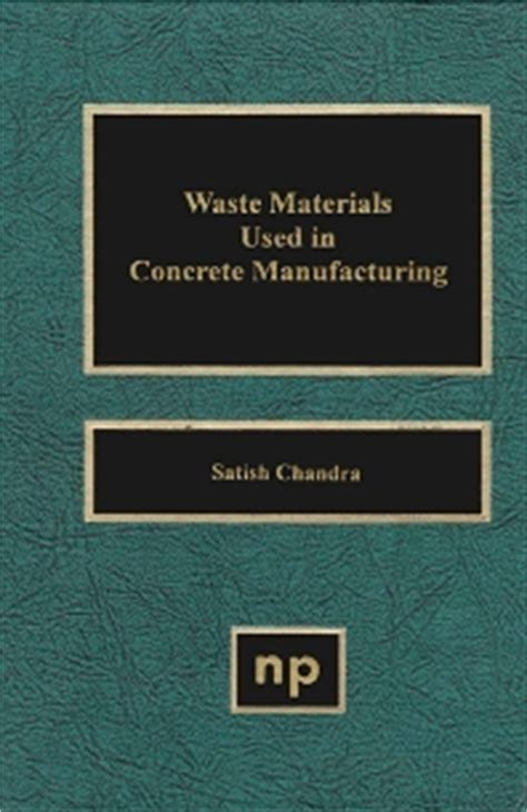waste materials   concrete manufacturing st edition
