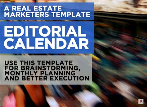 The Content Marketing Editorial Calendar Every Real Estate Professional Needs Free Template Real Estate Marketing Calendar Template