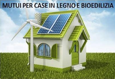 mutui per la casa mutui per la casa e per la bioedilizia come si accede ai
