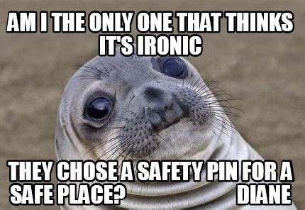 Am I The Only One Meme Generator - meme creator am i the only one that thinks it s ironic