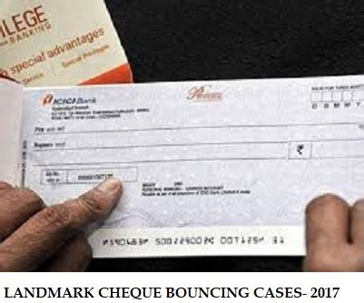section 138 cheque bounce landmark judgments on section 138 of ni act in 2017