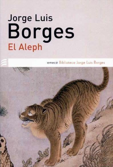 libro el aleph de poco un todo libros para descargar el aleph de borges literatura y filosof 237 a