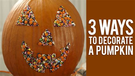 3 unique ways to decorate your pumpkin youtube