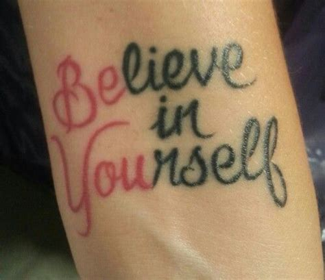 be yourself tattoo my that will forever remind me to believe in myself