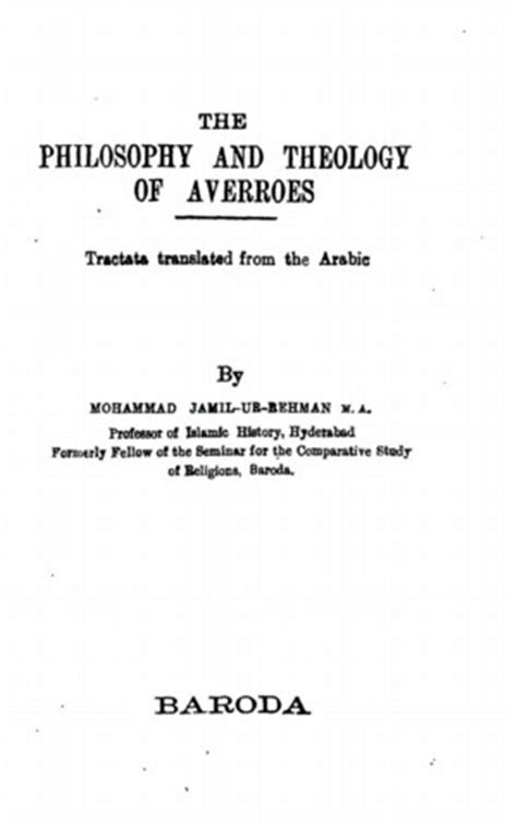 Philosophical And Theological Essays On The by The Philosophy And Theology Of Averroes Library Of Liberty
