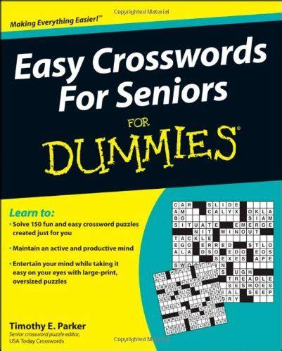easy crossword puzzles seniors easy crosswords for seniors for dummies bookoutlet com
