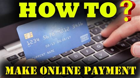 how to make payments on credit cards how to make payment debit card credit card
