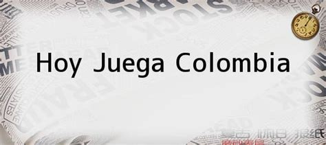 imagenes chistosas hoy juega colombia hoy juega colombia argentina vs colombia as 237 se juega el