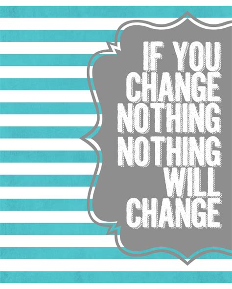 printable quotes about change saving money quotes of encouragement quotesgram