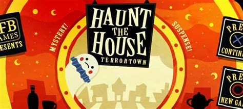 haunt the house free game haunt the house terrortown free download 171 igggames